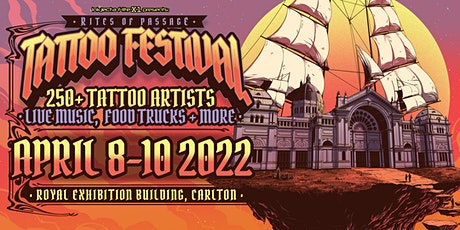 Rites of Passage Tattoo Festival - Melbourne 2022 tickets
