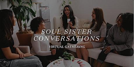 Soul Sister Conversations: Virtual Gathering tickets