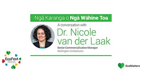 Ngā Karanga o Ngā Wāhine Toa - Dr. Nicole van der Laak tickets