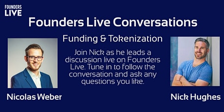 Fundraising Revolutionized by Tokenization with Nicolas Weber tickets
