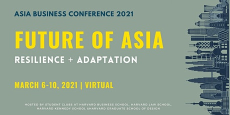 [VIRTUAL] Asia Business Conference 2021: FUTURE OF ASIA tickets