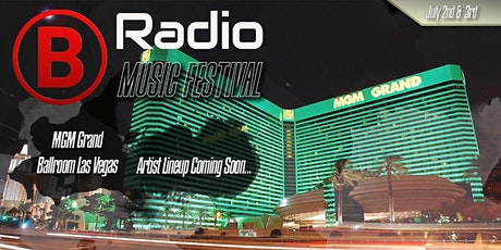 NAA B-RADIO LIVE MUSIC FESTIVAL MGM GRAND LAS VEGAS tickets