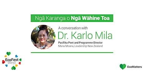 Ngā Karanga o Ngā Wāhine Toa - Dr. Karlo Mila tickets