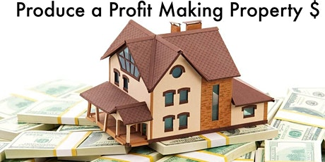 Producing a Profitable Property - Steps and Strategies to Make Major Money tickets