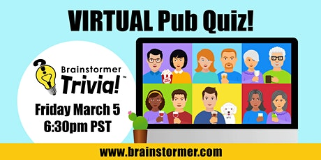 Brainstormer VIRTUAL Pub Quiz, FRIDAY March 5, 202 tickets