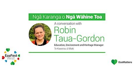 Ngā Karanga o Ngā Wāhine Toa - Robin Taua-Gordon tickets