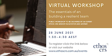 The essentials of building a resilient team – June tickets