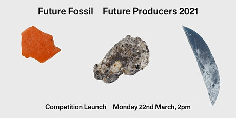 Future Producers 2021Competition Launch tickets