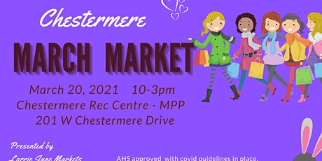 Chestermere March Market tickets