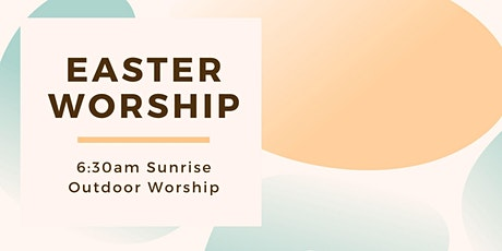 6:30am Easter Sunrise Worship 2021 tickets
