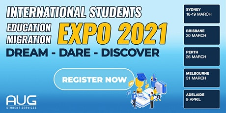 [AUG Sydney] International Students Education & Migration Expo 2021 tickets