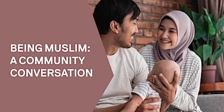 Being Muslim ~ A community conversation - Castlemaine tickets
