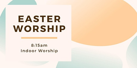 8:15am Easter Sunday Worship 2021 tickets