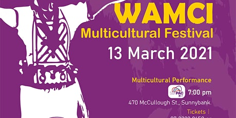 2021 WAMCI Multicultural Festival 13 March 2021 tickets