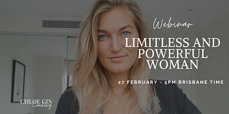 BECOME THE LIMITLESS AND POWERFUL WOMAN YOU KNOW YOU ARE tickets