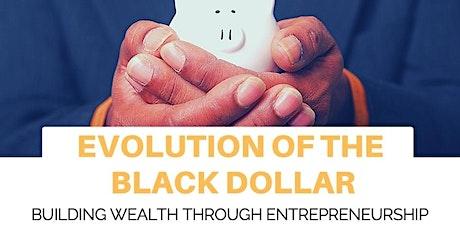 Evolution of the Black Dollar: Entrepreneurship biljetter
