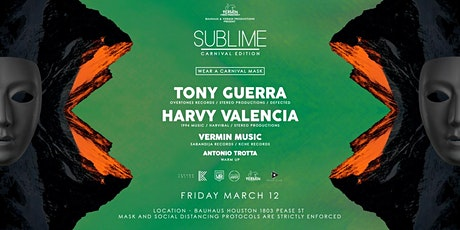 Tony Guerra & Harvy Valencia SUBLIME CARNIVAL EDITION at Bauhaus tickets