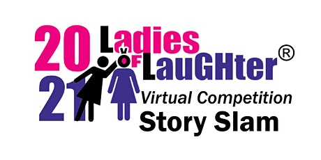 2021 Ladies of Laughter Story Slam  Hosted by NPR's Ophira Eisenberg tickets