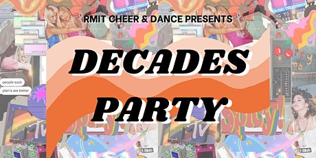 RMIT Cheer and Dance Decades Party 2021 tickets
