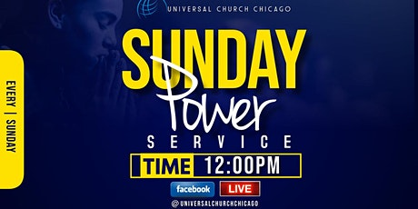 Universal Church Chicago Sunday Power Service tickets