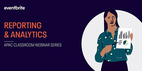 Eventbrite Classroom: Reporting and Analytics tickets