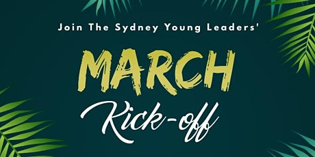 Sydney Young Leaders' March Kick-Off tickets