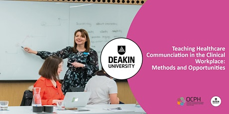Teaching Healthcare Communication in the Workplace: Methods & Opportunities tickets