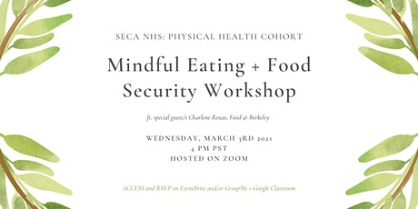 Mindful Eating + Food Security Workshop tickets