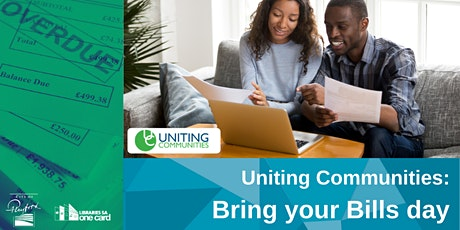 Bring your Bills Day with Uniting Communities tickets