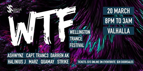 WTF!  Wellington Trance Festival: March 20th tickets