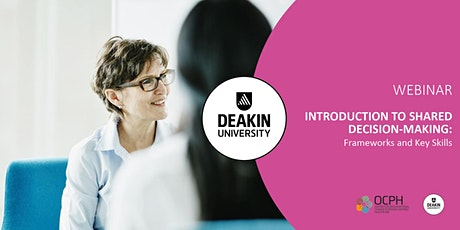 Introduction to Shared Decision-Making: Frameworks and Key Skills tickets