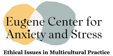 Ethical Issues in Multicultural Practice tickets