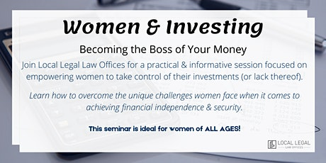 Women & Investing: Becoming the Boss of Your Money tickets