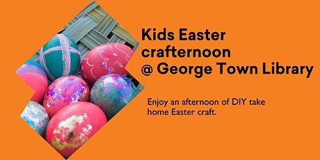 Easter crafternoon @ George Town Library tickets