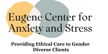 Providing Ethical Care to Gender Diverse Clients tickets