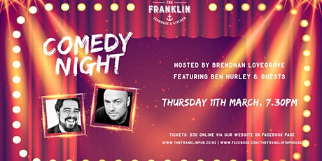 Comedy Night: Ben Hurley, Brendhan Lovegrove & guests tickets