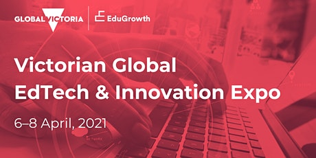 2021 Victorian Global EdTech & Innovation Expo tickets