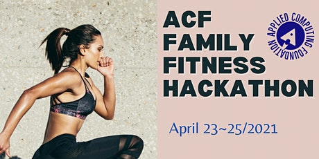 Family Fitness Hackathon- Got dream fitness app idea? Then join us  tickets