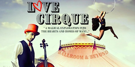 LOVE CIRQUE SHOW tickets