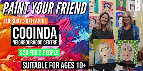 Paint Your Friend | Back by Popular Demand | Cooinda tickets