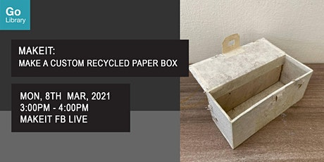 Make a Custom Recycled Paper Box | MakeIT tickets