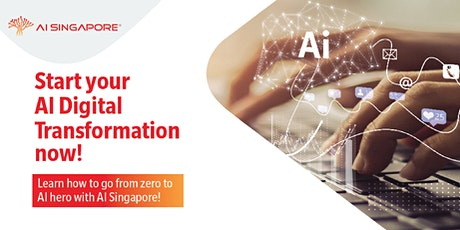 Start your AI Digital Transformation now! tickets