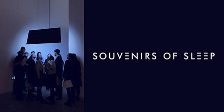 Souvenirs of Sleep - Book Launch - Immersive Experience tickets