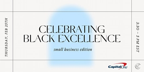 Celebrating Black Excellence: Small Business Edition tickets