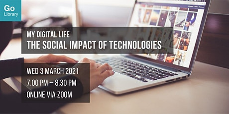 The Social Impact of Technologies | My Digital Life tickets