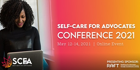 Self-Care For Advocates Conference 2021 tickets