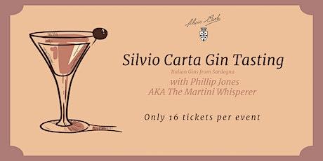 Silvio Carta Gin Tasting with Phillip Jones AKA The Martini Whisperer tickets