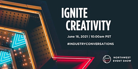 Ignite Creativity tickets
