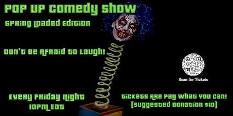 Pop Up Comedy Show - Mar 12 tickets