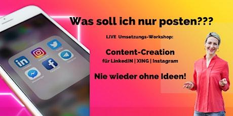 Content Creation für LinkedIN | XING | Instagram // Live-Workshop Tickets